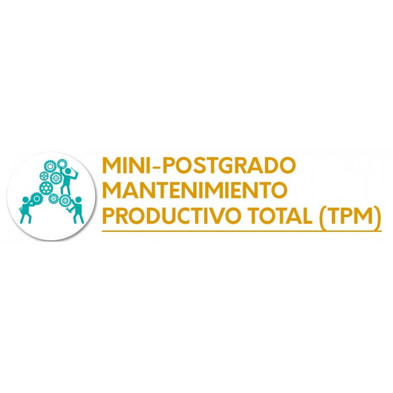Mini-Postgrado Mantenimiento Productivo Total (TPM)