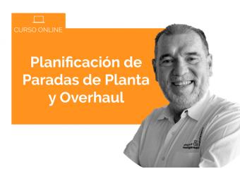 Planificación de Paradas de Planta & Overhaul