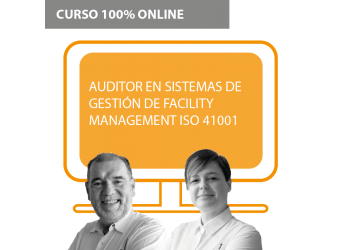 Auditor en Sistemas de Gestión de Facility Management ISO 41001