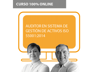Curso + Certificación Auditor en Sistema de Gestión de Activos ISO 55001:2014