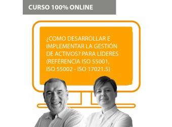 """Estrategias de Implementación en Gestión de Activos ISO 55002 - ISO 17021.5 """"Para Líderes"""""""