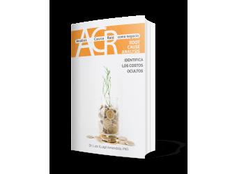 ACR Análisis Causa Raíz como negocio. Root cause analysis for business integration