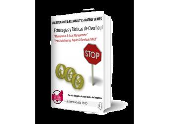SERIE_nº4. Estrategias y tácticas de overhaul. Maintenance & Asset Management. Lean Maintenance,...