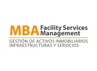 MBA Facility Management (Máster en Gestión  de Activos Inmobiliarios, Infraestructura y Servicios)