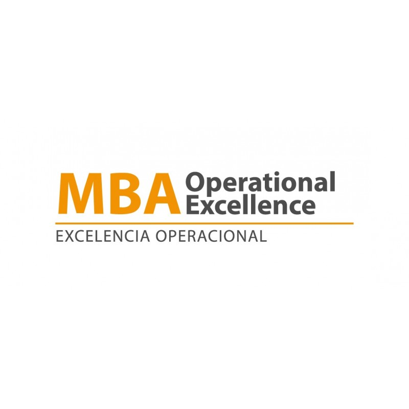 MBA Innovation & Operational Excellence (Máster en Innovación y Excelencia Operacional)